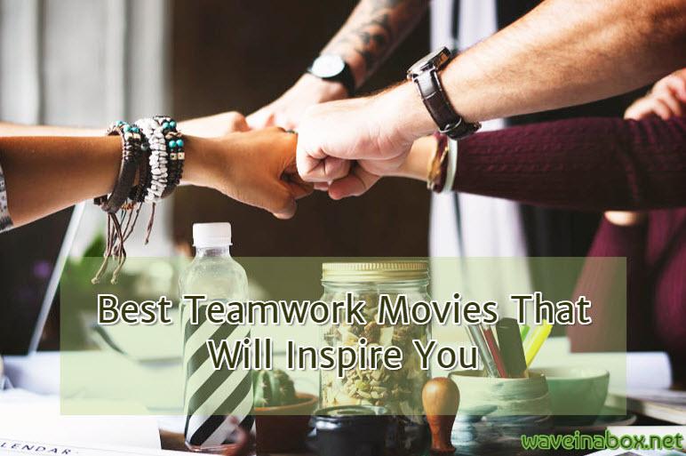teamwork movies inspiration